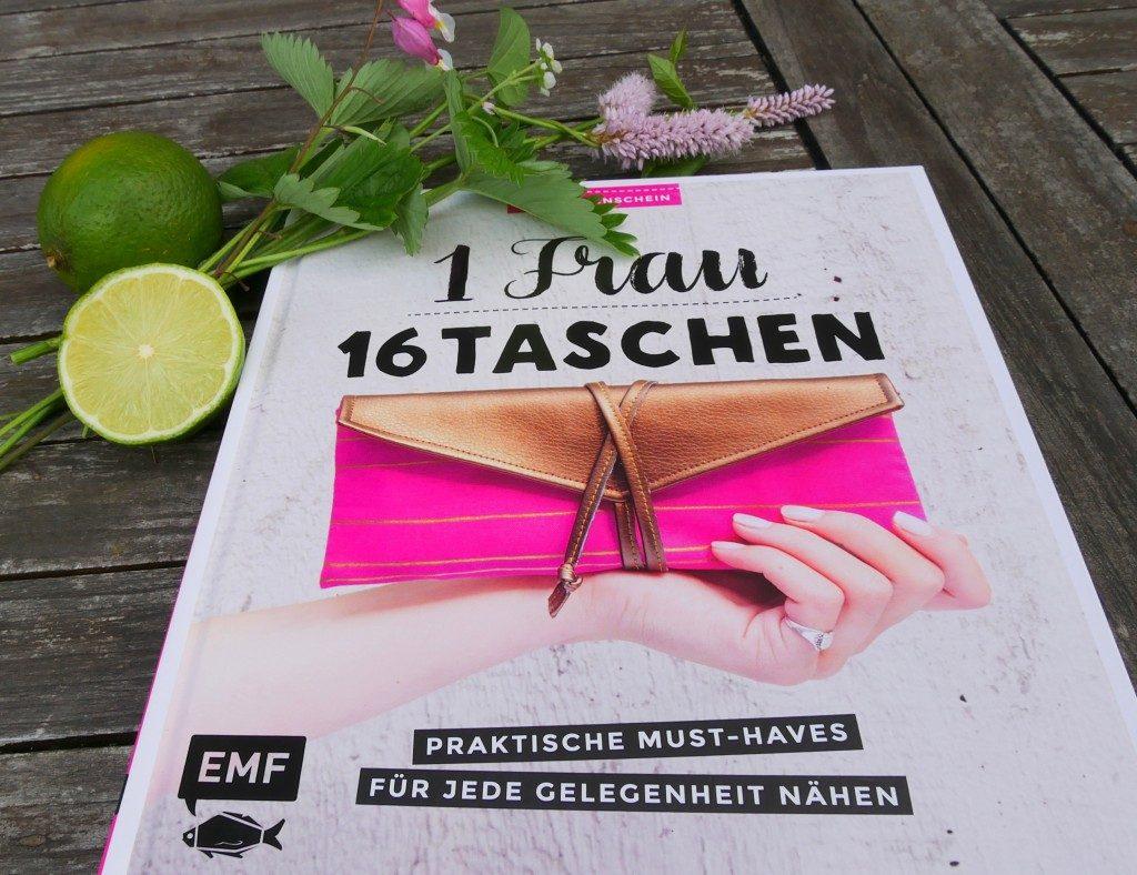 Taschen-Buch von Frau Fadenschein: 1 Frau 16 Taschen: praktische must-haves für jede Gelegenheit nähen